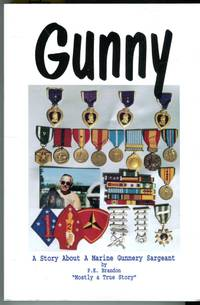 image of Gunny: A Story About a Marine Gunnery Sergeant - Mostly a True Story