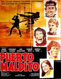 Puerto maldito. Con Mário Almada, Fernando Almada, Noé Murayama, Enrique Novi. (Cartel de la película)