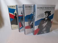George Washington 4 Volumes The Forge of Experience 1732 1775; In The American Revolution 1775 1783; and the New Nation 1783 1793; Anguish and Farewell 91793 1799