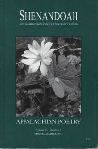 Shenandoah: The Washington and Lee University Review, Volume 55, Number 1, Spring/Summer 2005: Appalacchian Poetry
