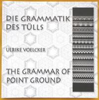 Die Grammatik Des Tulls - The Grammar of Point Ground