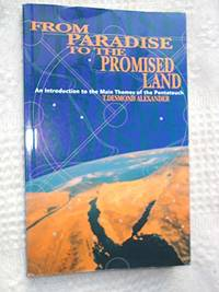 image of From Paradise to the Promised Land: Introduction to the Main Themes of the Pentateuch