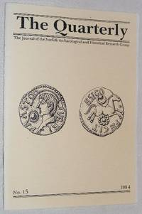 The Quarterly No.15, September 1994: The Journal of the Norfolk Archaeological and Historical...
