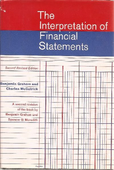 interpretation of financial statements The interpretation of financial statements has 1,222 ratings and 36 reviews massgreen said: some points worth noting:1 a balance sheet shows how a com.