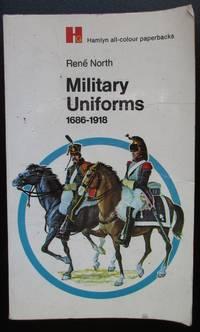 Military Uniforms 1686 - 1918