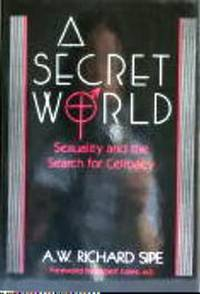 A Secret World: Sexuality and the Search for Celibacy