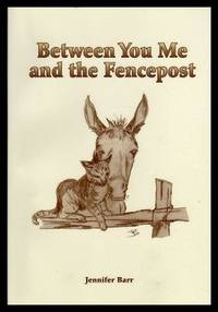 image of BETWEEN YOU, ME AND THE FENCEPOST