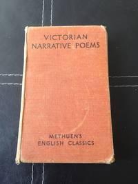 Victorian Narrative Poems : Morte D'Arthur, Sohrab And Rustum, Saul, Goblin Market