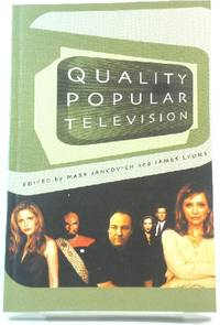 Quality Popular Television: Cult TV, the Industry and Fans by  James (eds.)  Mark; Lyons - Paperback - 2003 - from PsychoBabel & Skoob Books (SKU: 485829)