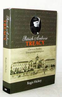 Patrick Ambrose Treacy Christian Brother Enterprising Immigrant
