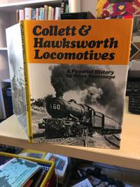 image of Collett & Hawksworth Locomotives. A Pictorial History