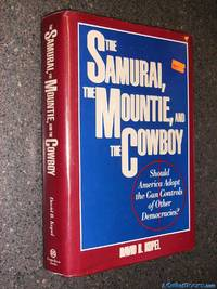 *Signed* The Samurai, the Mountie and the Cowboy