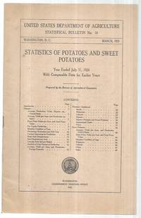 Statistics of Potatoes and Sweet Potatoes ; USDA Statistical Bulletin 10