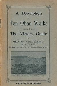 A Description of Ten Oban Walks Enlarged from The Victory Guide