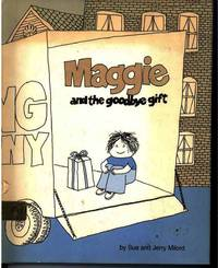 MAGGIE AND THE GOODBYE GIFT