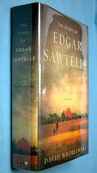 the story of edgar sawtelle by The story of edgar sawtelle: a novel by wroblewski, david and a great selection of similar used, new and collectible books available now at abebookscom.