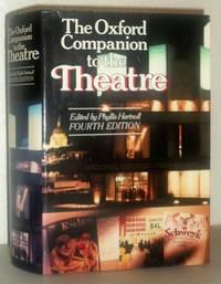The Oxford Companion to the Theatre - Fourth Edition