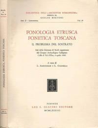 Fonologia Etrusca Fonetica toscana: il problema del sostrato