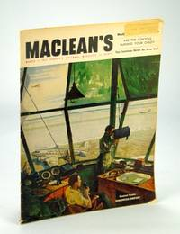 Maclean's - Canada's National Magazine, March (Mar.) 1, 1952 - Kenneth Dancy, The Other Hero of the SS Flying Enterprise
