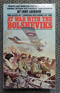 image of AT WAR WITH THE BOLSHEVIKS.