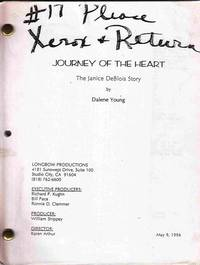 Journey of the Heart: the Janice Deblois Story [Original Screenplay]