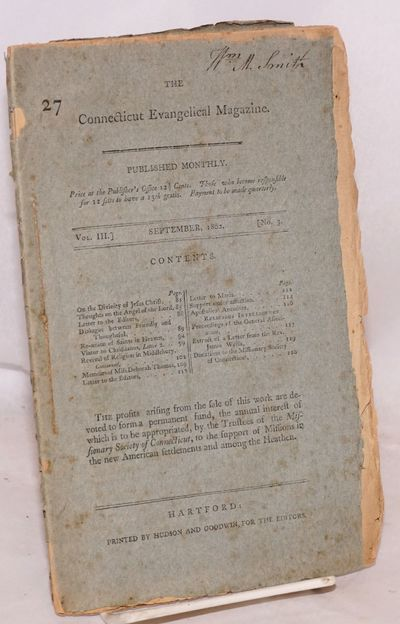 Hartford: Printed by Hudson and Goodwin, for the Editors, 1802. Pp.81-120p., double-column smallpoin...