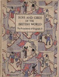 Boys and Girls of the British World