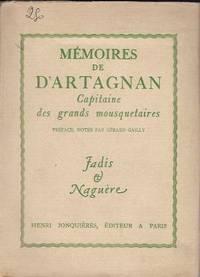 Mémoires de d'Artagnan, capitaine des grand mousquetaires, rédigés par...