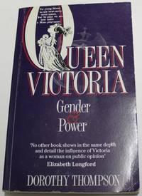 Queen Victoria Gender & Power