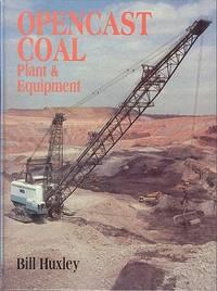 Open Cast Coal - Plant & Equipment.