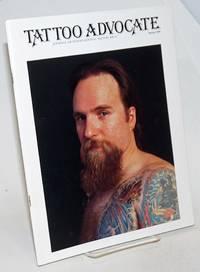 Tattoo Advocate: Journal of International Tattoo Arts. vol. 1, #1, Spring 1988