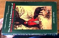 image of The Trials & Tribulations of Little Red Riding Hood; Versions of the Tale in Sociocultural Context