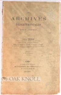 ARCHIVES DEPARTEMENTALES LEUR AVENIR.|LES