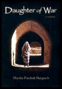 DAUGHTER OF WAR - A Novel