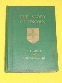 The Story of Lincoln (An Introduction to the History of the City)