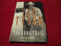 The Long Trail : My Life in the West