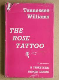 The Rose Tattoo.