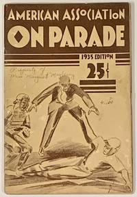 AMERICAN ASSOCIATION On PARADE.  1935 Edition