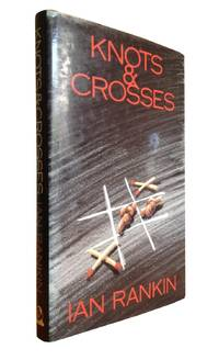 Knots and Crosses - Author's First Novel - SIGNED and doodled by the Author