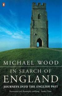 image of In Search of England: Journeys into the English Past