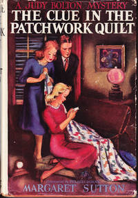 The Clue in the Patchwork Quilt: Judy Bolton # 14