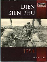 Dien Bien Phu 1954 (Battles in Focus Series) by  David Stone - Paperback - 1st printing - 2004 - from Barbarossa Books Ltd. (SKU: 69117)