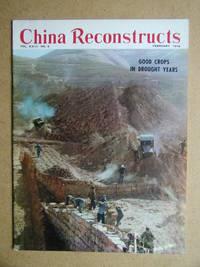 China Reconstructs. Vol. XXIII. No. 2. February 1974.