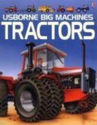 THE USBORNE BOOK OF TRACTORS