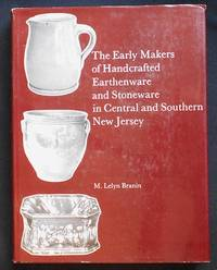 The Early Makers of Handcrafted Earthenware and Stoneware in Central and Southern New Jersey