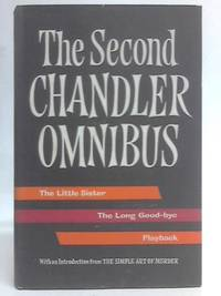 The Second Chandler Omnibus