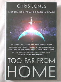 Too Far from Home: A Story of Life and Death in Outer Space