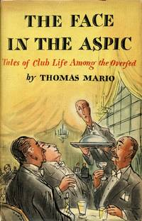 image of The Face in the Aspic: Tales of Club Life Among the Overfed
