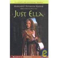 Just Ella by Margaret Peterson Haddix - 2001-05-07 - from Books Express (SKU: 0606212752)