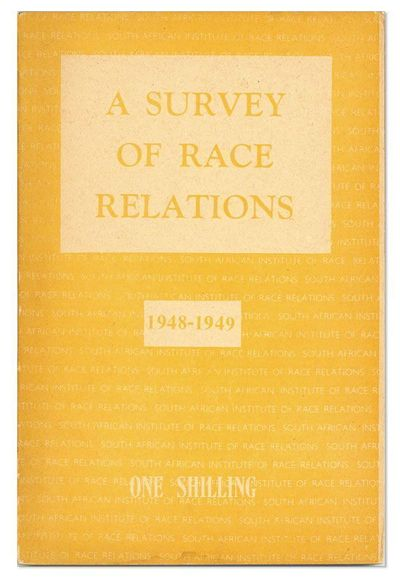 : South African Institute of Race Relations, 1949. First Edition. Slim octavo (21.5cm.); original ye...